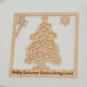 Egyedi karácsonyi kép, Dekoráció, Karácsonyi, adventi apróságok, Ünnepi dekoráció, Karácsonyi dekoráció, Egyedi fa karácsonyi kép tetszőlegesen választható felirattal, névvel, motívummal. , Meska