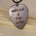 KEEP CALM maratott gitár pengető  - vörösréz gitár pengető - fiúknak is, Ékszer, Nyaklánc, Medál, Keep calm maratott gitár pengető,  ideális ajándék gitárosoknak és gitár rajongóknak! Különösen szép..., Meska
