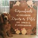 Esküvői köszöntőtábla, Dekoráció, Esküvő, Esküvői dekoráció, Festett tárgyak, Kézzel festett esküvői köszöntőtábla. 75*60cm Kutyus nem eladó:):), Meska