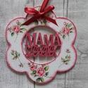 Virág alakú dísz Mama szeretlek felirattal, Dekoráció, Anyák napja, Dísz,  Virág  alakú dísz Mama szeretlek felirattal többféle mintával dekupázs/decoupage technikáva..., Meska