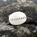 SZABADSÁG - Kerámia Üzenetkavics, Dekoráció, Otthon, lakberendezés, Ékszerkészítés, Kerámia, Legyél egyedi minden pillanatban!  Válassz a meglévő feliratokból vagy találd ki saját üzenetedet  ..., Meska
