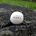 MAMA - Kerámia Üzenetkavics, Dekoráció, Otthon, lakberendezés, Ékszerkészítés, Kerámia, Legyél egyedi minden pillanatban!  Válassz a meglévő feliratokból vagy találd ki saját üzenetedet  ..., Meska