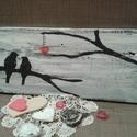 Madarak párban ., Szerelmeseknek, Egy régi deszkát festettem le feketére s aztán fehérre.Végül rárepültek a madárkák is.Az akasztó vál..., Meska
