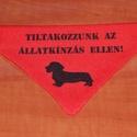 Egyedi kutya kendő, Állatfelszerelések, Szerelmeseknek, Kutyafelszerelés, Kutyák nyakörvére húzható kendőcske  Sokféle méretben és színben készítem, egyedi egyeztetés alapján..., Meska