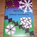 Játékos szimmetria (könyv), Játék, Mindenmás, Készségfejlesztő játék, Csináld magad leírások, Ezt a könyvet még 2006-ban írtam (Révai Digitális Kiadó jelentette meg). Elsősorban gyerekeknek és j..., Meska