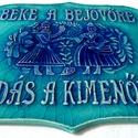 Béke a bejövőre tábla, Magyar motívumokkal, Képzőművészet, Szobor, Kerámia, Kerámia, A táblát hagyományos székelyföldi mintakincs díszíti. A fehér agyagot pedig fazekas kék és türkiz m..., Meska