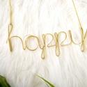 Pozitív üzenet - happy - drótból, növénnyel, Esküvő, Otthon, lakberendezés, Esküvői dekoráció, Nászajándék, Nagy méretű, bájos dekoráció. A könnyed hajlításokkal formázott légies betűk pozitív üz..., Meska