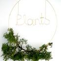 Plants felirat - drótból, növénnyel, Esküvő, Otthon, lakberendezés, Esküvői dekoráció, Nászajándék, Nagy méretű, bájos dekoráció. A könnyed hajlításokkal formázott légies betűk pozitív üz..., Meska
