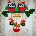 Karácsonyi ajtódísz bagolypárral, Dekoráció, Karácsonyi, adventi apróságok, Ünnepi dekoráció, Karácsonyi dekoráció, Ünnepváró ajtódíszt készítettem magyalágon ülő bagolypárral. A baglyokat gyapjúfilcből varrtam, piro..., Meska