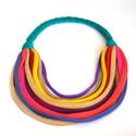 Színpompás  textil, sokszálas BASIC nyaklánc, Ékszer, óra, Nyaklánc, BASIC nyaklánc kizárólag textilből készítve. Nem tartalmaz allergén anyagokat.  A nyaklánc hossza kb..., Meska