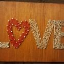 String Art LOVE, Dekoráció, Szerelmeseknek, Otthon, lakberendezés, LOVE feliratot String Art technikával készítettem gyöngyfonál segítségével. A falapot lazúr..., Meska