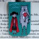 PIROSKA és a FARKAS mini MÁGNESES könyvjelző 1db, Naptár, képeslap, album, Könyvjelző, Fotó, grafika, rajz, illusztráció, Papírművészet, PIROSKA és a FARKAS mini MÁGNESES könyvjelző, A figura saját tervezésű.   Ez egy mágneses könyvjelz..., Meska