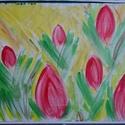 """""""Tulipán mező"""", Képzőművészet, Festmény, Akril, A2-es vászonra készült kép. Nincs feszítve., Meska"""