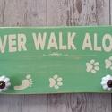 """Fa póráztartó """"Never walk alone"""", Állatfelszerelések, Dekoráció, Kutyafelszerelés, , Meska"""