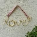 """LOVE falidísz, Dekoráció, Szerelmeseknek, Dísz, Sárgaréz drótból """"írtam"""" ezt a 17cm hosszú, szívecskében végződő kedves szót. Választha..., Meska"""