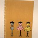 RENDELHETŐ. A/4-es méretű füzet. Kézzel fűzött, kézzel rajzolt; natúr borító, Naptár, képeslap, album, Jegyzetfüzet, napló, A4-es méretű füzet, kézzel rajzolt borítóval, kézzel fűzött (japán fűzéssel). Akár más..., Meska