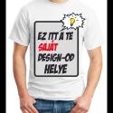 Általad tervezett póló (férfi/unisex fazon), Ruha, divat, cipő, Férfi ruha, Mindenmás, Van egy rajzod, fotód, esetleg feliratod, amit szeretnél pólóra nyomatni, hogy olyan pólód legyen, ..., Meska
