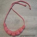 SUMMER Textilékszer, Ékszer, Nyaklánc, Csomózás, Ékszerkészítés, Rózsaszín nyaklánc rugalmas textilből. Újrahasznosított pólófonálból készült, ennek köszönhetően ké..., Meska