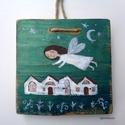 Angyali áldás, Dekoráció, Otthon, lakberendezés, Dísz, Falikép, egyedi, rusztikus fa dekoracio. kb. 15.5  x 15.5 cm. kb 2.5 cm vastag  ajanlottan postazom. A postak..., Meska