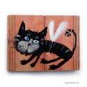 Kormos kópé macska, Otthon & lakás, Dekoráció, Lakberendezés, INGYENES POSTA !  Egyedi, rusztikus fa dekoracio. kb. 19  x 14.5  cm.  ajanlottan postazom. A postak..., Meska
