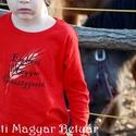 """""""Eredeti Magyar Parasztgyerek"""" piros HU, Ruha, divat, cipő, Gyerekruha, Gyerek (4-10 év), Festett tárgyak, Mindenmás, """"Betyár"""" termék, hosszú ujjú pamut gyermekpóló aranyszínnel festett búzakalásszal, fekete színű fel..., Meska"""