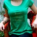 """""""Eredeti Magyar Fehérnép"""" zöld RU, Ruha, divat, cipő, Női ruha, Felsőrész, póló, Festett tárgyak, Mindenmás, VÁSÁRLÁS ELŐTT AZ AKTUÁLIS KÉSZLETRŐL BELSŐ LEVÉLBEN ÉRDEKLŐDJ, KÉRLEK!  Készen vásárolt, minőségi,..., Meska"""