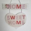 Sweet home szív alakú kopogtató tábla egyszerű, Dekoráció, Otthon, lakberendezés, Kép, Ajtódísz, kopogtató, általam készített szív formájú fa tábla alapra dekupázs technikával készített  kopogtató..., Meska