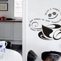 Kávé Neked,  falmatrica konyhába vagy étkezőbe, Otthon, lakberendezés, Dekoráció, Konyhafelszerelés, Falmatrica, Fotó, grafika, rajz, illusztráció, Jó hangulatban kezdődjön a reggel, egy csésze kávé és másképp látod a világot. Ne felejtsd el, vidd..., Meska