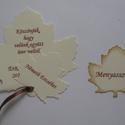 Formára vágott  ültető- vagy köszönetajándék (jókívánság) kártya .- őszi esküvő - meghívó -  falevél, Naptár, képeslap, album, Dekoráció, Esküvő, Meghívó, ültetőkártya, köszönőajándék, Papírművészet, (Nézz körül Milevi boltomban is.)  Az egyedi formára vágott kártyát kérheted  esküvőre, lánybúcsúra..., Meska