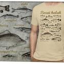 tiszai halak, Férfiaknak, Ruha, divat, cipő, Horgászat, vadászat, Férfi ruha, Mindenmás, A kívánt méretet rendeléskor a megjegyzésbe tudod beírni, minden méret van készleten. A póló 100% p..., Meska