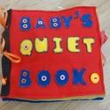 Egyedi, kézműves baba textilkönyv, Baba-mama-gyerek, Játék, Naptár, képeslap, album, Gyerekszoba, Varrás, Boltunk legújabb termékcsaládját a babaszoba egyik legkedveltebb terméke adja, a baba textilkönyv. ..., Meska