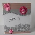 Egyedi, kézműves szürke- rózsaszín képeslap, anyák napi képeslap, esküvői képeslap, Esküvő, Naptár, képeslap, album, Képeslap, levélpapír, Gyönyörű képeslapot készítettem a ma divatos színvilágban, szürke és rózsaszín színek keverésével. A..., Meska