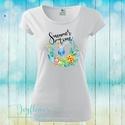 Summer time - feliratos női póló vízfesték hatású grafikával gyönyörű nyárias színekben, Ruha, divat, cipő, Női ruha, Felsőrész, póló, Summer time - feliratos női póló vízfesték hatású grafikával gyönyörű nyárias színekben..., Meska