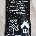 Karácsonyi idézetes zsugorkakártya, Dekoráció, Naptár, képeslap, album, Otthon, lakberendezés, Zsugorka, Festészet, Fekete és fehér zsugorkalapra írtam karácsonyi idézetet, rajzoltam képet. Ajándékkísérő, de ajándék..., Meska