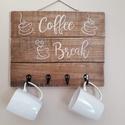 """""""coffee break"""" feliratos kávécsészetartó, Otthon, lakberendezés, Konyhafelszerelés, Tárolóeszköz, Festett tárgyak, Fa deszka lapokra készítettem el ezt a dekort. Elsőként lazúrral kezeltem a fát, majd akril festéke..., Meska"""