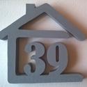 házszám habszivacsból-egy és két számjegyű, Otthon, lakberendezés, Férfiaknak, Ez a dekoratív házszám22x26cm nagyságú, 3 cm vastagságú, sima felületű Styrodur-ból  készült. Időjár..., Meska