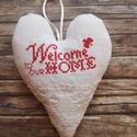 Welcome home hímzett lenvászon szívecske , Otthon & lakás, NoWaste, Lakberendezés, Falikép, Konyhafelszerelés, Egy kis régies, vidékies romantika... Különleges dísze lehet a lakásodnak vagy a munkahelyednek ez a..., Meska