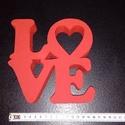 LOVE felirat , Dekoráció, Otthon, lakberendezés, Esküvő, Dísz, Festett tárgyak, Piros LOVE felirat.  Nem foltos,sajnos a vaku hibája. 4cm vastag polisztirol lapból készült és matt..., Meska