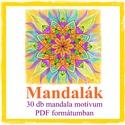 Mandalák - nyomtatható mandalás színező, Saját tervezésű mandaláimat kínálom szeretet...