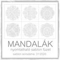 Mandalák 31/2020.- nyomtatható mandalás sablon füzet