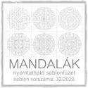 Mandalák 33/2020.- nyomtatható mandalás sablon füzet