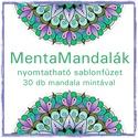 MentaMandalák - nyomtatható mandalás színező, Saját tervezésű mandaláimat kínálom szeretet...