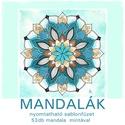 Mandalák - nyomtatható mandalás színező