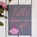 BALERINA Hello Baby Girl festett kép, fali dekoráció, Dekoráció, Baba-mama-gyerek, Kép, Gyerekszoba, Festészet, Hangulatos dekoráció HELLO BABY GIRL felirattal Lányszobába, trendi kislányoknak Szürke-rózsaszín á..., Meska