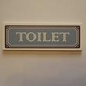 Toilet tábla, Dekoráció, Kép, Fából készült,  fürdőszobába, illetve mellékhelységbe, annak ajtajára akasztható tábla.  Kérhető a k..., Meska