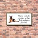 Kutyás tábla, Dekoráció, Otthon, lakberendezés, Baba-mama-gyerek, Tárolóeszköz, Figyelmeztető vicces kutya tábla. Saját grafikai tervezés és kivitelezés, beleértve a kivágást is. U..., Meska
