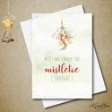 Karácsonyi képeslap - romantikus, szerelmes - fagyöngy - 1 db A6-os + boríték, Dekoráció, Ünnepi dekoráció, Karácsonyi, adventi apróságok, Ajándékkísérő, képeslap, Csók a fagyöngy alatt.. : ) Szerelmes karácsonyi képeslapot szerkesztettem. Aranyos felhívás. ..., Meska