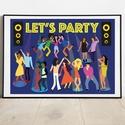Let's Party poszter, Dekoráció, Otthon, lakberendezés, Kép, Falikép, Egyedi, saját tervezésű nyomat.  Let's party vicces poszter egyedi grafika.  Az ár 1db képre vonatko..., Meska