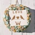 Vintage kopogtató-Love ajtódísz , Otthon, lakberendezés, Esküvő, Ajtódísz, kopogtató, Koszorú, Virágkötés, Egy gyönyörű kopogtatót készítettem mely tökéletes választás lehet nászajándékba, házavatóra ill. v..., Meska
