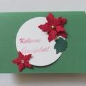 Zöld , karácsonyi, mikulásvirággal., Esküvő, Karácsonyi, adventi apróságok, Meghívó, ültetőkártya, köszönőajándék, Ajándékkísérő, képeslap, Papírművészet, Zöld , karácsonyi és más alkalomra is ajánlom egyéb felirattal. 220 g -os papírra készítem általába..., Meska